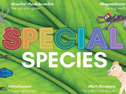 Create your own Special Species and enter into our competition! We are currently accepting entries from all age groups (even adults!). Winners are awarded in April, July, September and December.