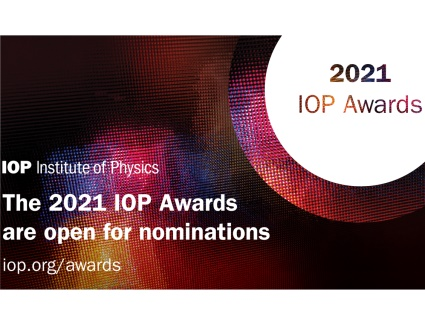 •The IOP Teachers of Physics Award celebrates secondary school physics teachers who have raised the profile of physics in their school. Is this you or someone you know? Submit your nomination today!