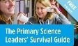 The Primary Science Committee of the Association for Science Education has launched the Primary Science Survival Guide. It has been developed by the ASE Primary Committee with generous contributions from a variety of experts and is free to primary ASE  members.