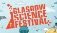 The Glasgow Science Festival takes place from the 7th to the 17th June 2018 and offers a varied programme of events for people from all ages and backgrounds.